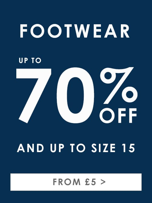 Footwear up to size 15 >