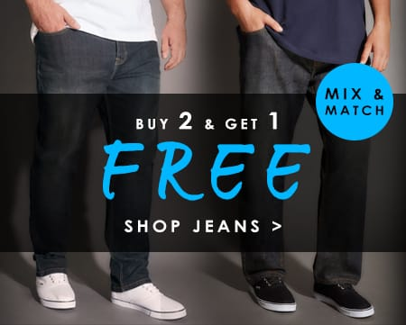 Buy 2 Get 1 Free on all Jeans >
