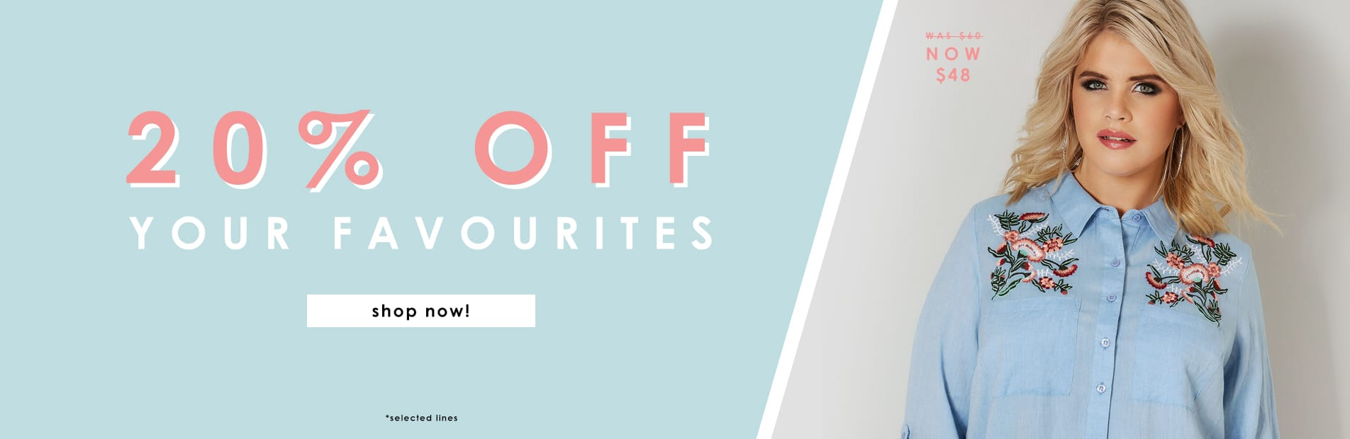 20% off your favourites >