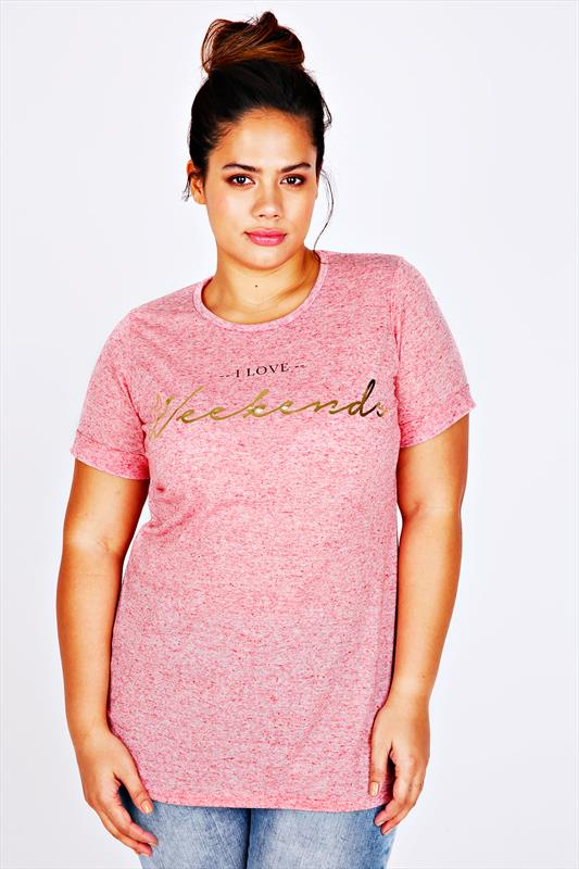"Pink Burn Out Short Sleeve "" I Love Weekends"" T-Shirt"