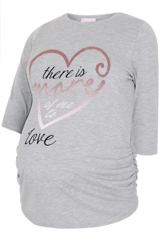 "BUMP IT UP MATERNITY Grey ""More Of Me To Love"" Jersey Top"