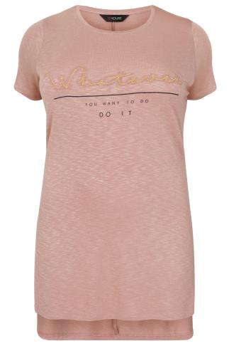 Dusty Pink 'Whatever You Want To Do' Slogan Print Longline Top