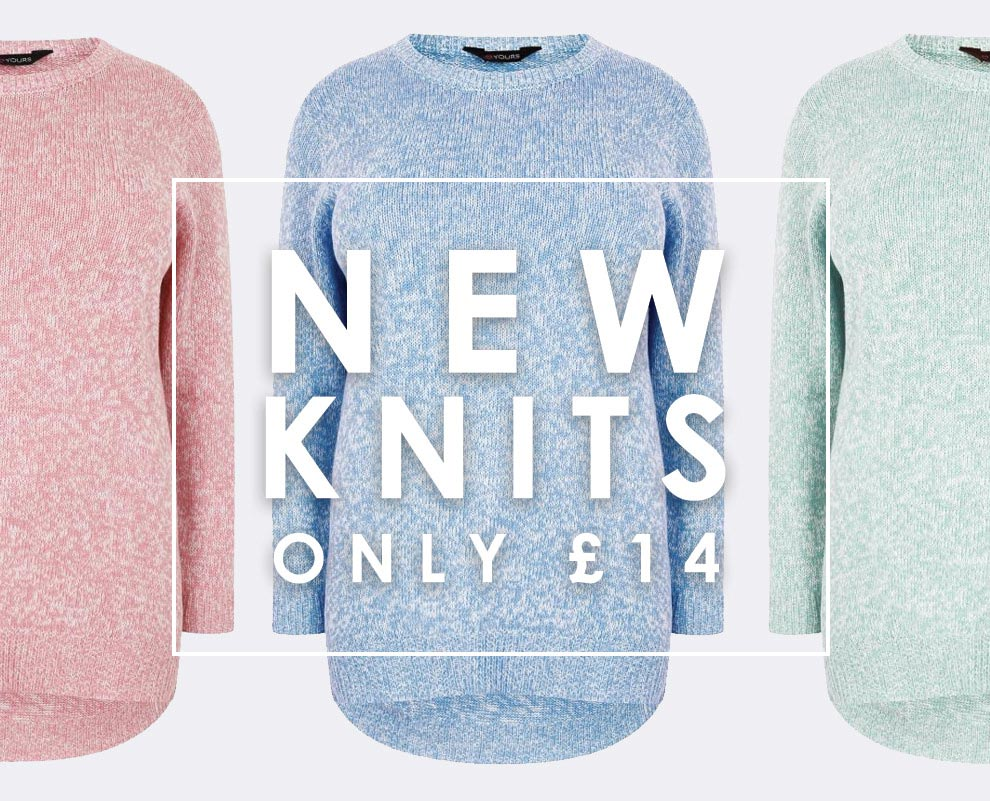 New Knits - only £14 >
