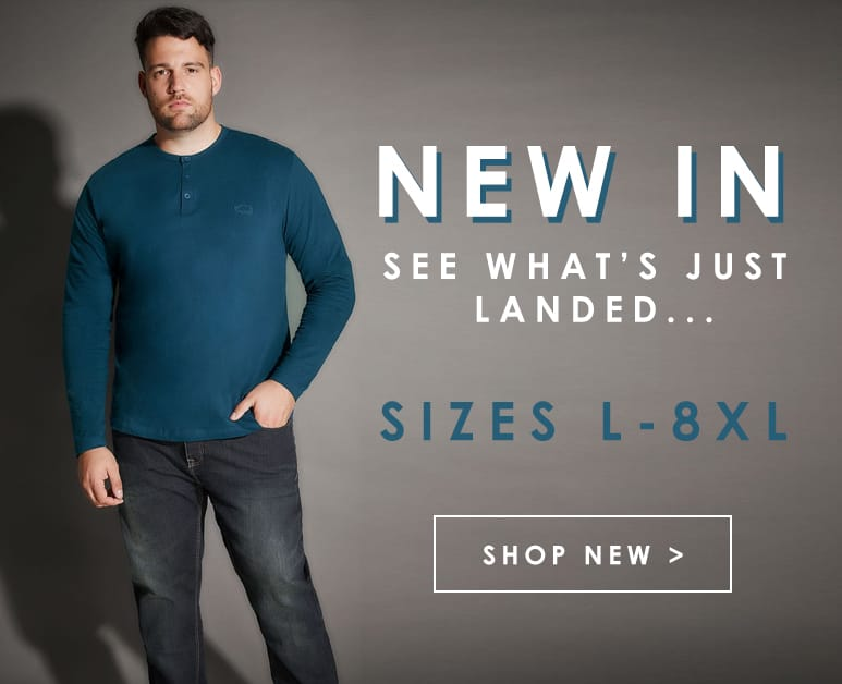 Big and Tall Menswear - see whats just landed ... >