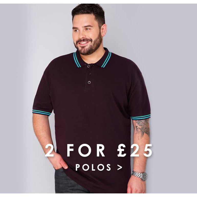 2 for £25 Polos >